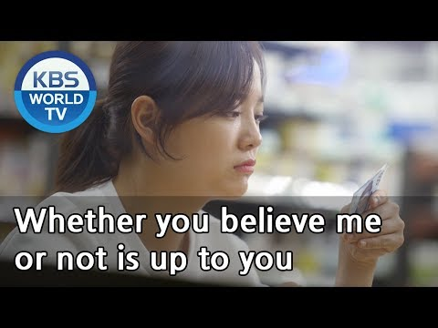 Whether you believe me or not is up to you [I Wanna Hear Your Song / ENG]