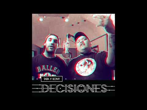 "TATA Y SONY // ""DECISIONES"" (FULL ALBUM)"