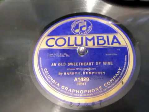 An Old Sweetheart Of Mine - James Whitcomb Riley - Harry E Humphrey - Poetry Recital - 78 Rpm