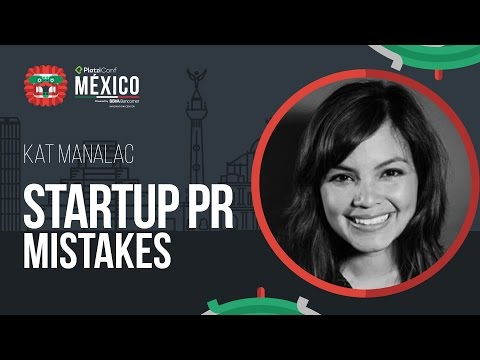 Startup PR Mistakes   Kat Manalac