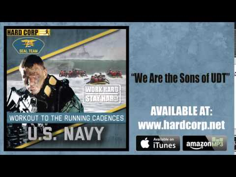 We Are the Sons of U.D.T. (Navy SEALs Cadence)
