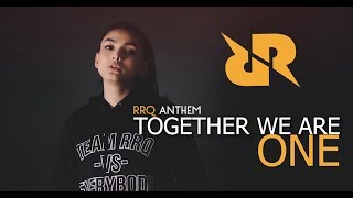Download lagu TOGETHER WE ARE ONE (RRQ Anthem) - Metha Zulia