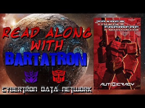 The Transformers Autocracy #1 - Read Along With Bartatron
