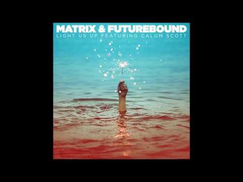 "Matrix & Futurebound Feat. Calum Scott ""Light Us Up [PBH & Jack Shizzle Radio Edit]"""