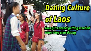 Dating culture in Laos, you should think about marriage if you start dating with a girl in Laos