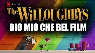 La Famiglia Willoughby - CHE BEL FILM