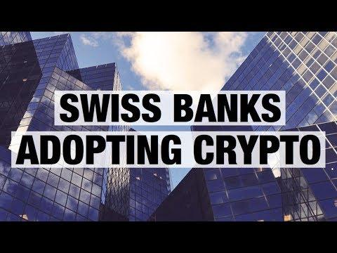 Swiss Banks Adopting Crypto
