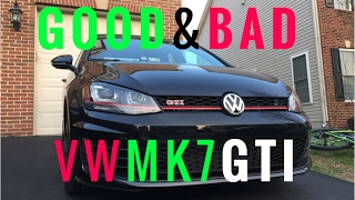 good and bad things about my volkswagen mk7 gti