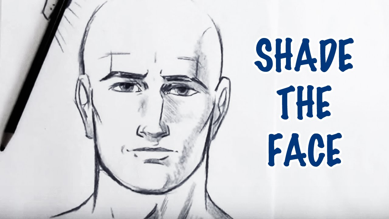 How to shade the face step by step youtube