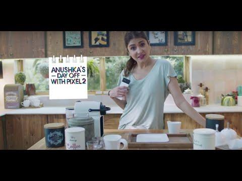Anushka spends a #DayWithPixel2