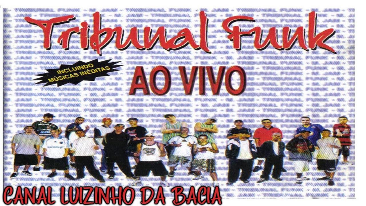 CD COMPLETO - TRIBUNAL FUNK AO VIVO #1