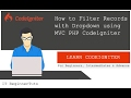 How to Filter Records From Database with Dropdown using PHP Codeigniter