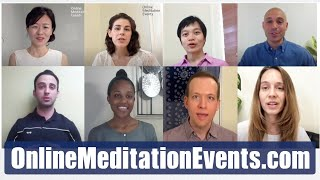 Please Join Our 8 Free Live Online Meditation Events at https://www.onlinemeditationevents.com/