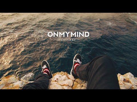on-my-mind---lullaby-[al-release]-[copyright-safe]