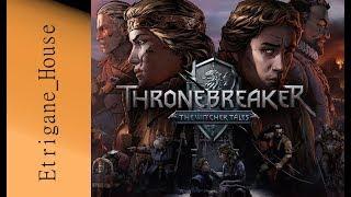 [PC] Thronebreaker - Quand CDProjekt redéfinit le jeu de cartes solo