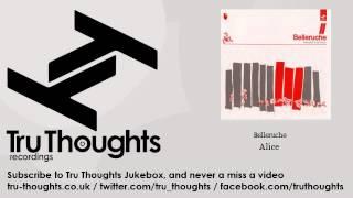 Belleruche - Alice - Tru Thoughts Jukebox