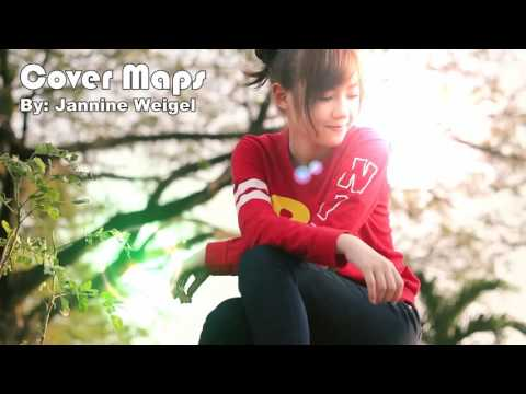 Maps - Maroon 5 | Jannine Weigel [Cover]