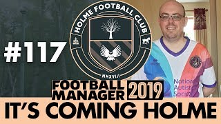 HOLME FC FM19  Part 117  MANCHESTER UNITED  Football Manager 2019