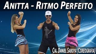 Anitta - Ritmo Perfeito Cia. Daniel Saboya (Coreografia)
