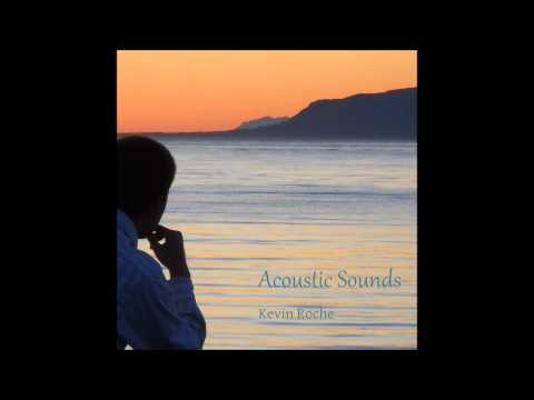 A New Morning - Acoustic Voices, by Kevin Roche