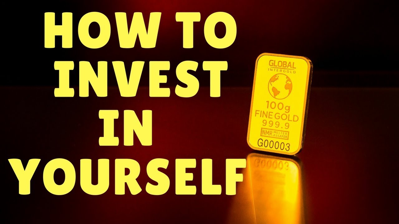 how to invest in yourself motivational video how to invest in yourself motivational video
