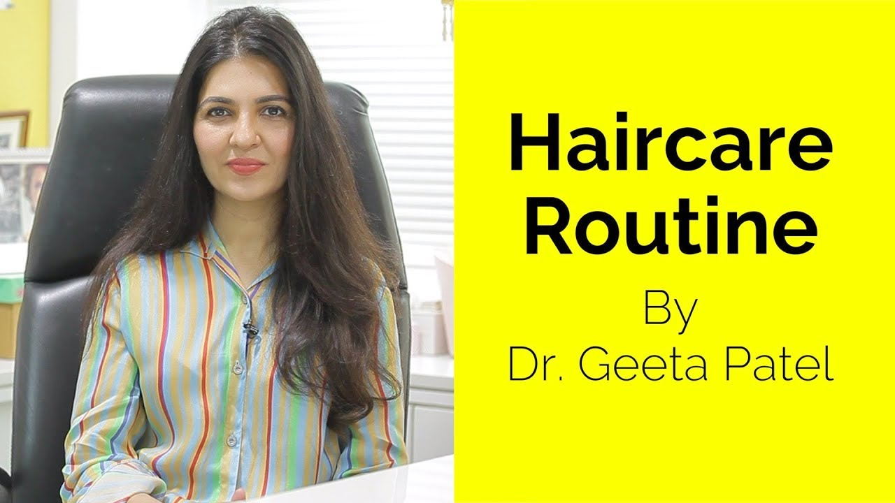 Haircare Routine | Dr. Geeta Patel | Skin Diaries