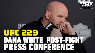 UFC 229: Dana White Post-Fight Press Conference - MMA Fighting