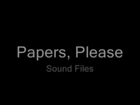 Papers, Please - Sound Files