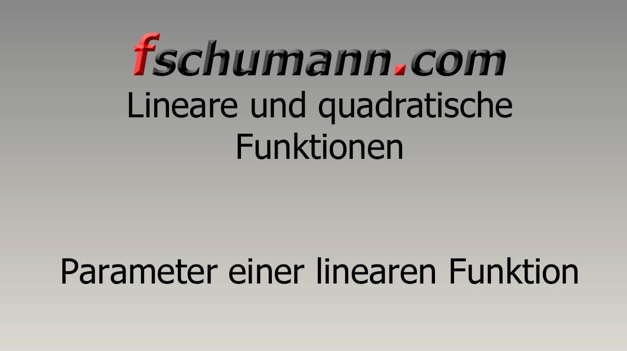 Frank Schumann - Parameter einer linearen Funktion - YouTube