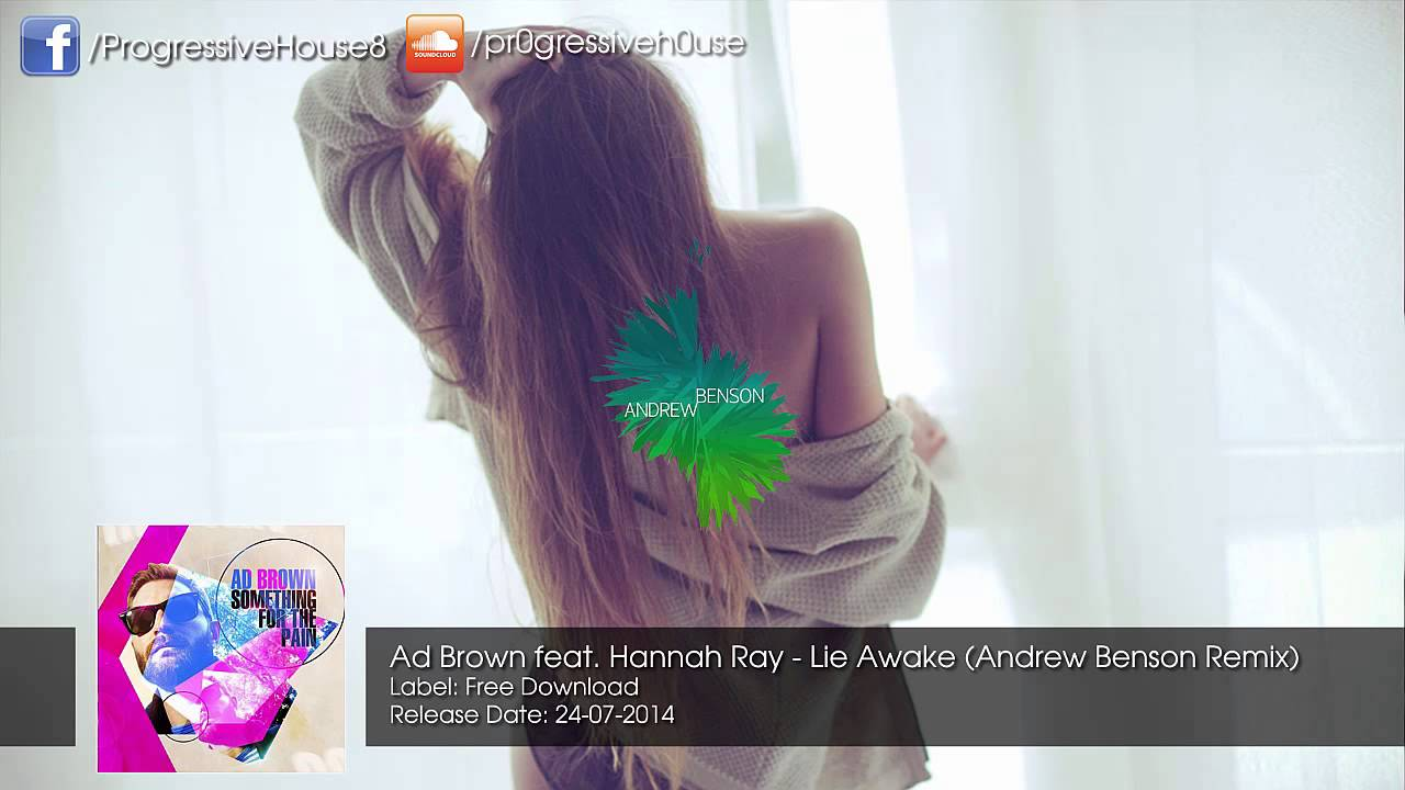 Download Ad Brown feat. Hannah Ray - Lie Awake (Andrew Benson Remix) [Free Download]