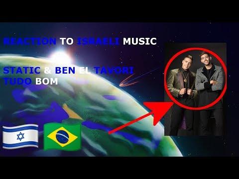 REACTION TO ISRAELI MUSIC - STATIC & BEN EL TAVORI - TUDO BOM