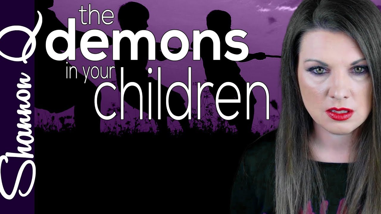 The demons in your children - How to be a Christian Counselor Pt. 2