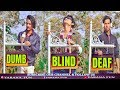 DUMB BLIND DEAF // ANDHA BEHRA GUNGA //YARANA FUN