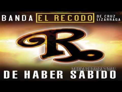 De Haber Sabido - Banda El Recodo Estudio 2015 Lo Mas Nuevo ♢♢♧