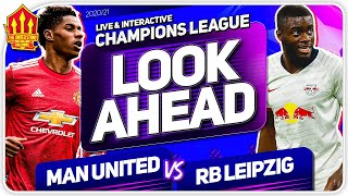 MANCHESTER UNITED vs RB LEIPZIG! Van De Beek & Pogba Must Start!