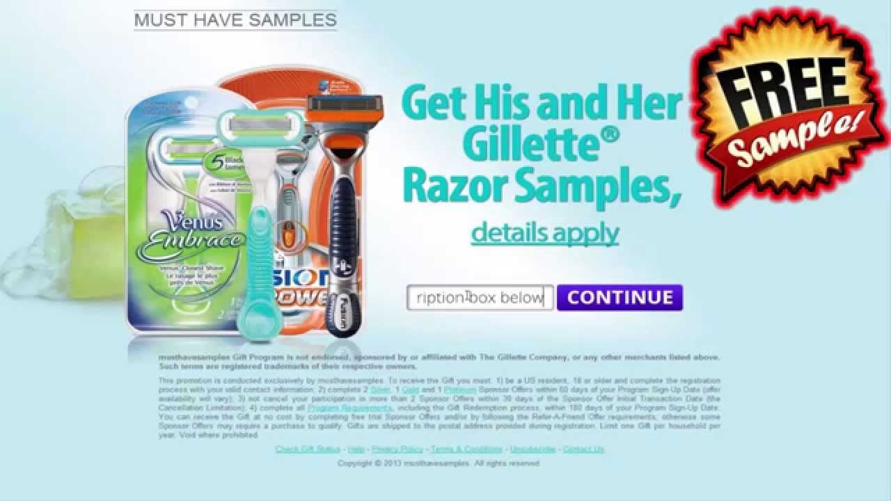 Free gillette razor yo! Free samples.