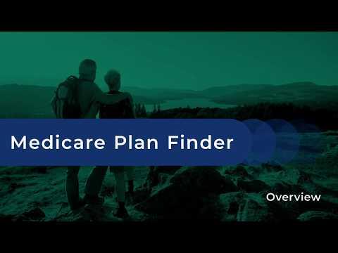 Medicare Plan Finder Overview
