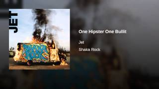 One Hipster One Bullit