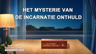 Het mysterie van de incarnatie onthuld