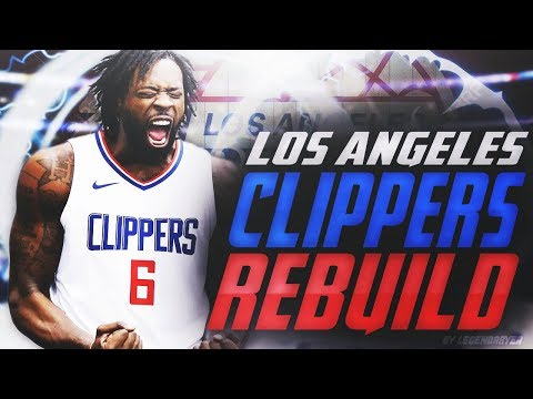 HUGE DEANDRE JORDAN TRADE! REBUILDING THE LOS ANGELES CLIPPERS! NBA 2K18