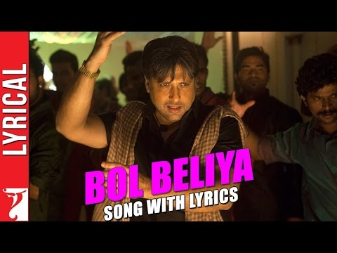 Lyrical: Bol Beliya Song with Lyrics | Kill Dil | Govinda | Ranveer | Ali Zafar | Parineeti | Gulzar