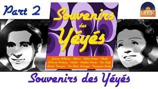 Souvenirs des Yéyés - Part 2 - 1h00 of Yéyés Songs - (HD) Officiel Seniors Musik