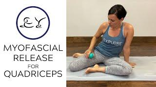 Myofascial Release | Quadriceps