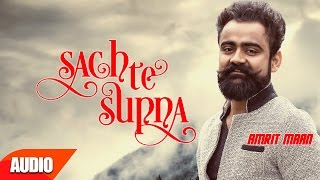 Sach Te Supna Full Audio Song Amrit Maan Punjabi Audio Song Collection Speed Records