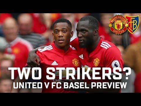 Two Striker System? | Manchester United v FC Basel Preview