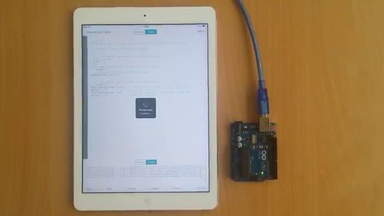 ArduinoCode - Arduino IDE on iOS  Compile & upload Blink sketch to Arduino  Uno over USB