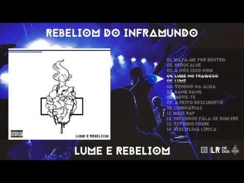 Rebeliom do Inframundo - Lume e Rebeliom (Álbum completo)