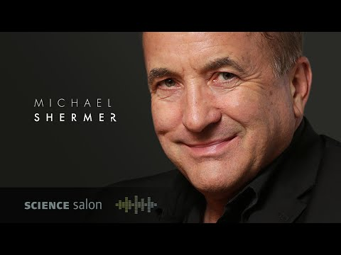 Dr. Michael Shermer — What is Truth? (SCIENCE SALON # 71)