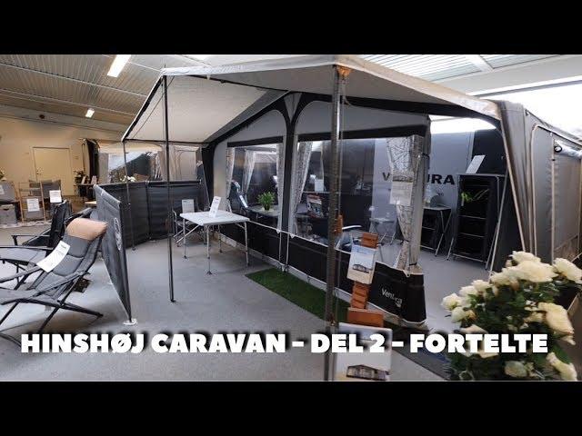 Hinshøj Caravan - Del 2 - Fortelte