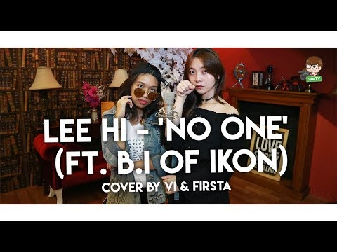 LEE HI - '누구 없소 (NO ONE) (Feat. B.I Of IKON)' Sing Cover By Vi & Firsta